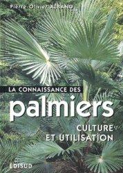 Souvent acheté avec Guide pratique de la taille, le La connaissance des palmiers. Culture et utilisation