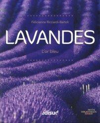 Dernières parutions dans Petite bibliothèque édisud, Lavandes