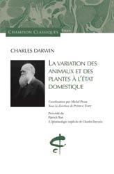 Dernières parutions sur Buffon - Lamarck - Darwin, La variation des animaux et des plantes à l'état domestique