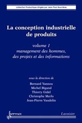 Dernières parutions sur Gestion de la fabrication, La conception industrielle de produits