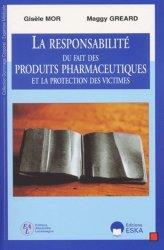 Dernières parutions dans Dommage Corporel - Expertise Médicale, La responsabilité du fait des produits pharmaceutiques et la protection des victimes
