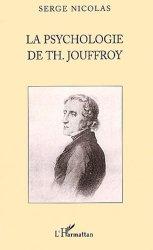 Dernières parutions dans La philosophie en commun, La psychologie de Th Jouffroy
