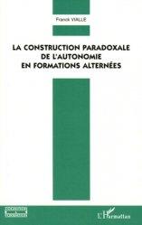 Dernières parutions dans Cognition et Formation, La construction paradoxale de l'autonomie en formations alternées