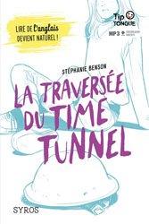 Dernières parutions dans tip tongue, La traversée du time tunnel