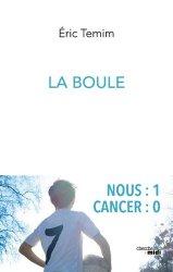 Dernières parutions sur Psycho-oncologie, La boule