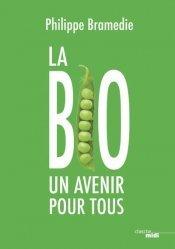 Dernières parutions sur Développement durable, La bio pour tous !