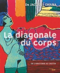 Dernières parutions sur Histoire de la médecine et des maladies, La diagonale du corps