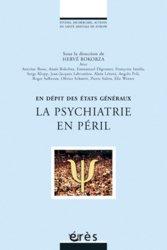 Dernières parutions dans Études, recherches, actions en santé mentale en Europe, La psychiatrie en péril