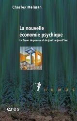 Dernières parutions dans Humus, La nouvelle économie psychique. La façon de penser et de jouir aujourd'hui