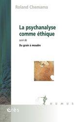 Dernières parutions dans Humus, La Psychanalyse comme éthique