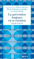 Dernières parutions dans 1001 et +, La prévention toujours en re-création à l'école de la PMI