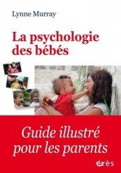 Dernières parutions dans Enfance et parentalité, La psychologie des bébés