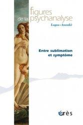 Dernières parutions dans Figures de la psychanalyse, La sublimation