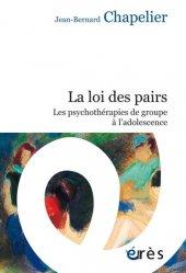 Dernières parutions sur Psychologie de l'adolescent, La loi des pairs