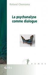 Dernières parutions sur Essais, La psychanalyse comme dialogue