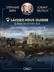 Dernières parutions sur Paris - Ile-de-France, Laissez-vous guider - Le moyen-âge