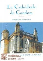 Dernières parutions dans Rediviva, La cathédrale de Condom