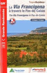 Dernières parutions dans Topo Guides GR, La Via Francigena à travers le Pas-de-Calais
