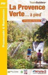 Dernières parutions dans Topo Guides, La Provence verte à pied