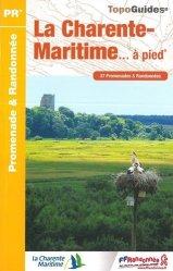 Souvent acheté avec Poitou-Charentes, le La Charente-Maritime... à pied