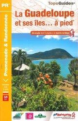 Dernières parutions sur Guides Guadeloupe, La Guadeloupe et ses iles à pied