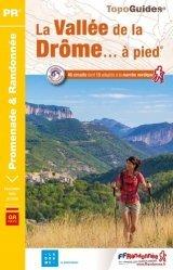 Dernières parutions sur Auvergne Rhône-Alpes, La vallée de la Drome à pied