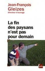 Souvent acheté avec Cheval : Guide des métiers et activités. 3e édition, le La fin des paysans n'est pas pour demain