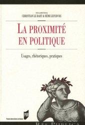 Dernières parutions dans Res Publica, La proximité en politique. Usages, rhétoriques, pratiques