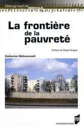 Dernières parutions dans Géographie sociale, La frontière de la pauvreté