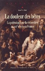 Dernières parutions dans Histoire et Patrimoine en Touraine, La douleur des bêtes