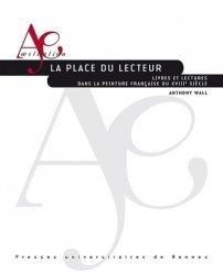Dernières parutions dans Aesthetica, La place du lecteur. Livres et lectures dans la peinture française du XVIIIe siècle