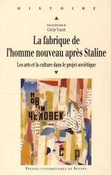 Dernières parutions dans Histoire, La fabrique de l'Homme nouveau après Staline. Les arts et la culture dans le projet soviétique