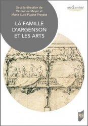 Dernières parutions dans Art & Société, La famille d'Argenson et les arts
