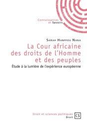 Dernières parutions dans Droit et Sciences politiques, La Cour africaine des droits de l'Homme et des peuples. Etude à la lumière de l'expérience européenne