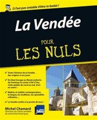 Dernières parutions dans Pour les Nuls, La Vendée pour les nuls