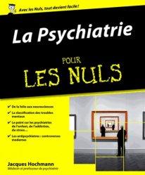 Souvent acheté avec L'infirmier(e) en psychiatrie, le La psychiatrie pour les nuls