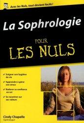 Dernières parutions dans Poche pour les Nuls, La sophrologie pour les nuls