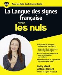 Dernières parutions sur Langue des signes, La Langue des Signes Française pour les Nuls
