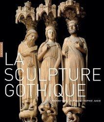 Dernières parutions sur Art gothique, La sculpture gothique