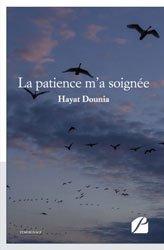 Dernières parutions dans Mémoires, Témoignages, La patience m'a soignée