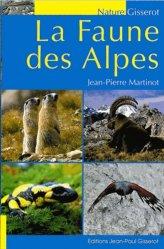 Dernières parutions sur Faune de montagne, La Faune des Alpes