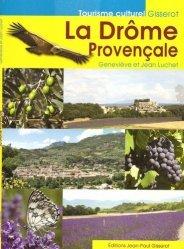 Dernières parutions dans Tourisme culturel, La Drôme Provençale