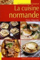 Dernières parutions dans Gisserot gastronomie, La cuisine normande
