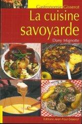 Dernières parutions dans Gisserot gastronomie, La cuisine savoyarde