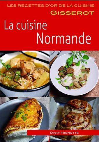 Dernières parutions sur Cuisines régionales, La cuisine normande
