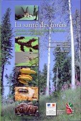 Souvent acheté avec Cuisine des champignons, le La santé des forêts, maladies, insectes,accidents climatiques