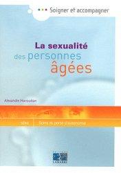 Dernières parutions dans Soigner et accompagner, La sexualité des personnes âgées