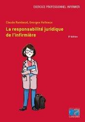 Dernières parutions dans Exercice professionnel infirmier, La responsabilité juridique de l'infirmière
