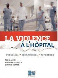 Souvent acheté avec IFSI Spécial AS/AP - Examen 2016, le La violence à l'hôpital