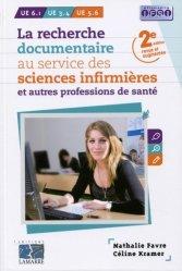 Souvent acheté avec Processus traumatiques UE 2.4, le La recherche documentaire au service des sciences infirmières et autres professions de santé